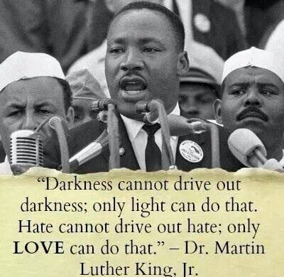 Dr Martin Luther King Jr hate love