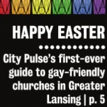 lansing-city-pulse-gay-friendly-churches
