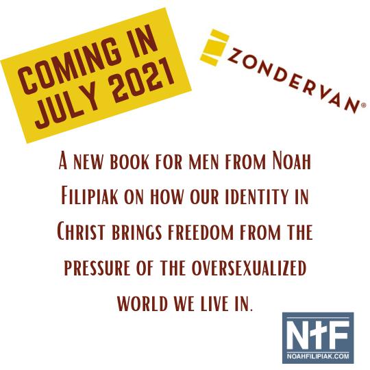beyond the battle, noah filipiak, zondervan, book, author, writing, sexual purity, identity in christ, marriage, singleness, men's