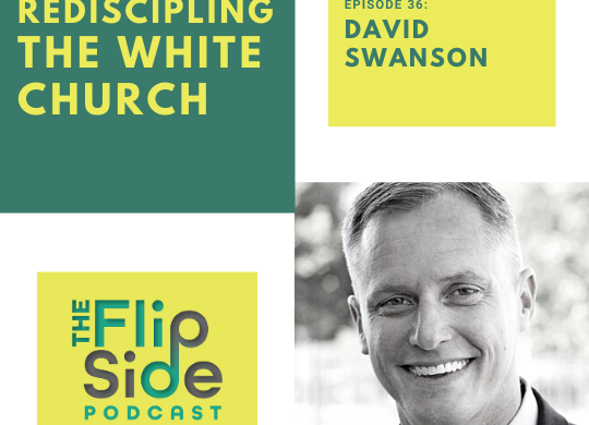 racial reconciliation, david swanson, rediscipling the white church, racism, white church, noah filipiak, church, jesus, christian, bible